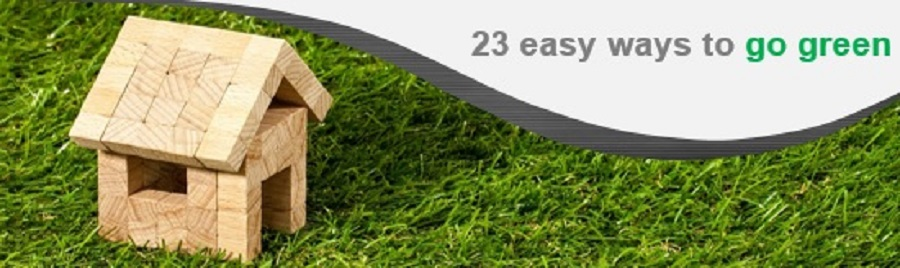 23 Easy ways to go green